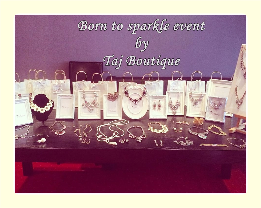 born to sparkle event by taj boutique, coliere statement